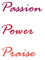 Passion Power Praise